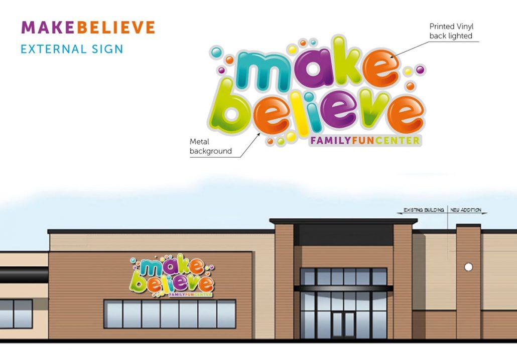 make believe family fun center external signage branding